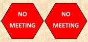 No meeting sign.
